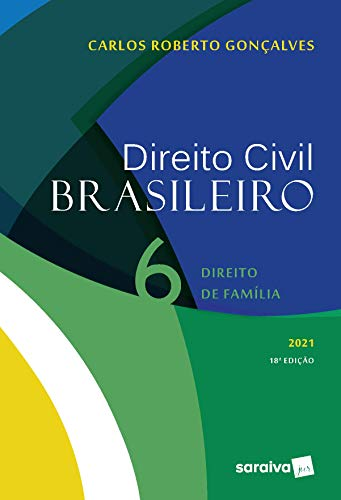 Direito Civil Brasileiro: Direito de Família: Volume 6