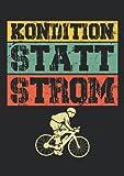 Notizbuch A5 dotted, gepunktet mit Softcover Design: Kondition statt Strom Retro Fahrrad Fahrradfahrer Radrennen: 120 dotted (Punktgitter) DIN A5 Seiten