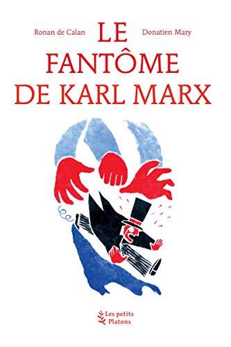 Le fantôme de Karl Marx (ARTICLES SANS C) (French Edition) eBook: de Calan, Ronan, Mary, Donatien: Amazon.es: Tienda Kindle
