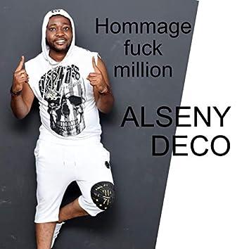 Hommage Fuck Million