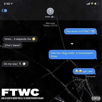 Ftwc (feat. Killa Kev & MoneyMakin Kwaa)