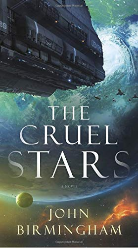 Compare Textbook Prices for The Cruel Stars: A Novel Reprint Edition ISBN 9780399593338 by Birmingham, John