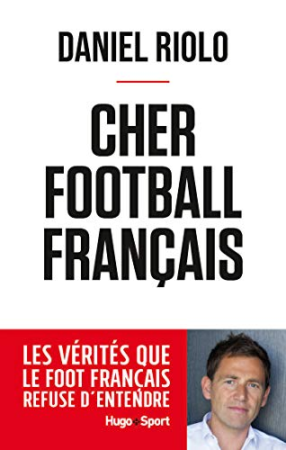 Amazon Com Cher Football Francais French Edition Ebook Riolo Daniel Kindle Store