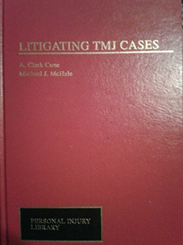 Litigating TMJ Cases: Cumulative Supplement (Personal Injury Library)