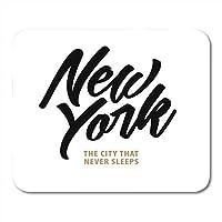 マウスパッドの引用NYCニューヨーク眠らない街書道レタリングデザインラベルブルックリンマウスマット