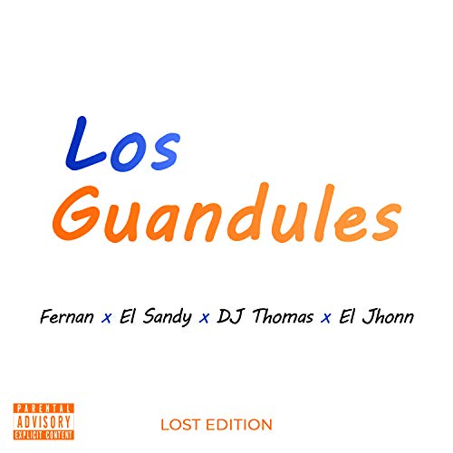 Los Guandules [Explicit]