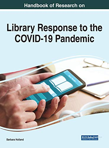 Compare Textbook Prices for Handbook of Research on Library Response to the COVID-19 Pandemic Advances in Library and Information Science 1 Edition ISBN 9781799864493 by Barbara Holland,Barbara Holland