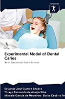 Experimental Model of Dental Caries