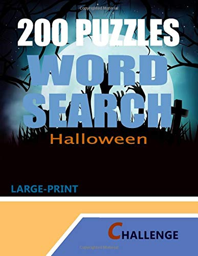 200 Puzzles Word Search Halloween: Large-Print Challenge of Brain Books for Kids All Ages