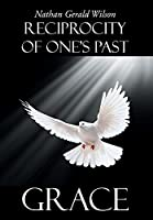 Reciprocity of One's Past: Grace