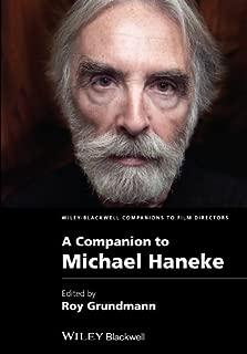 A Companion to Michael Haneke (Wiley Blackwell Companions to Film Directors)