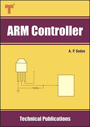 ARM Controller: ARM Fundamentals, LPC2148 CPU and Peripherals (English Edition)