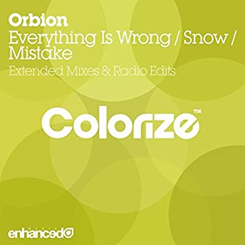Everything Is Wrong / Snow / Mistake