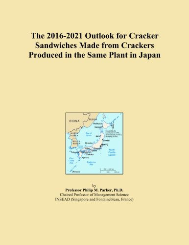 The 2016-2021 Outlook for Cracker Sandwiches Made from Crackers Produced in the Same Plant in Japan