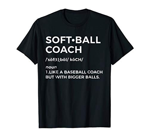 Funny Softball Coach Tshirt Gift - Softball Coach Tee