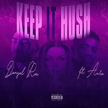Keep It Hush (Radio edit)