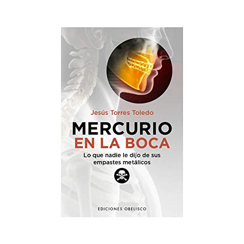 Mercurio en La Boca (SALUD Y VIDA NATURAL)