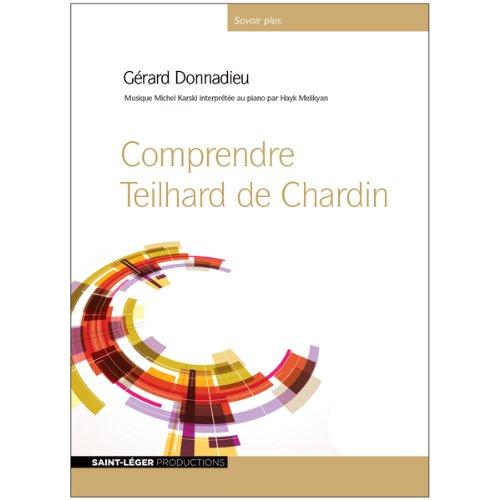 Couverture de Comprendre Teilhard de Chardin