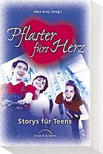 Pflaster fürs Herz: Storys für Teens