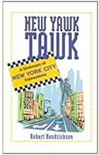 New Yawk Tawk: A Dictionary of New York City Expressions