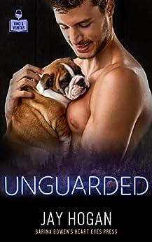 Unguarded (Vino and Veritas) by [Jay Hogan, Heart Eyes Press LGBTQ]