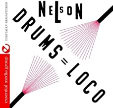 NELSON: DRUMS LOCO