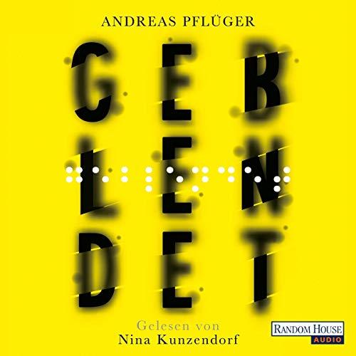Geblendet audiobook cover art