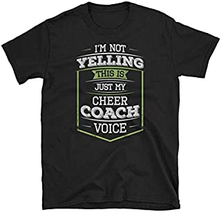 I'm Not Yelling This Is Just My Cheer Coach Voice T-Shirt Cheer