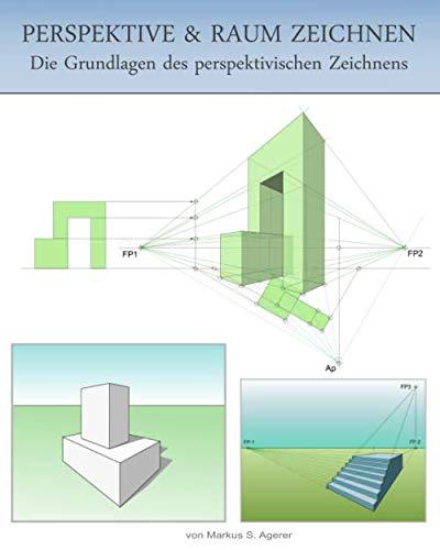 Perspektive & Raum zeichnen: Die Grundlagen des perspektivischen Zeichnens