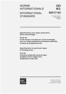 IEC 60317-52 Ed. 1.0 b:1999, Specifications for particular types of winding wires - Part 52: Aromatic polyamide (aramid) tape wrapped round copper wire, temperature index 220