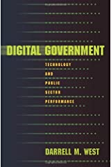 Digital Government: Technology and Public Sector Performance Kindle Edition