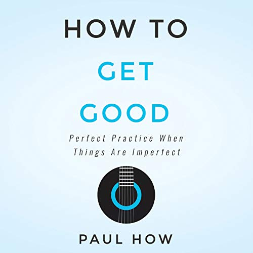How to Get Good audiobook cover art