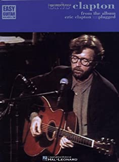 Eric Clapton Unplugged: For Easy Guitar with Notes and Tablature
