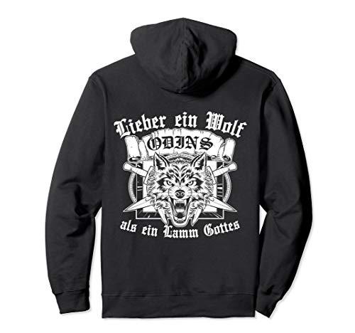 Lieber Ein Wolf Odins Als Ein Lamm Gottes Wikinger Vikings Pullover Hoodie