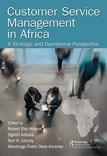 Customer Service Management in Africa: A Strategic and Operational Perspective (English Edition)