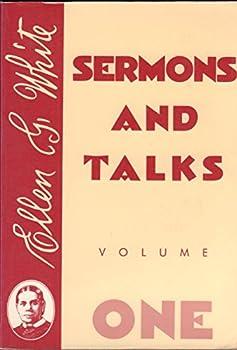 Paperback Sermons and Talks by Ellen G. White (Volume 1) Book