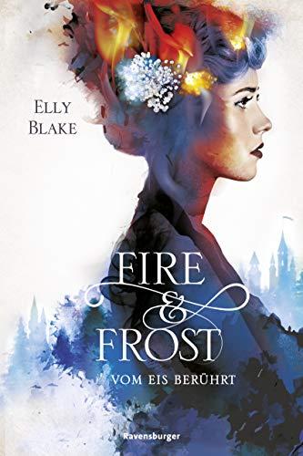 Fire & Frost, Band 1: Vom Eis berührt