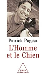 L'Homme et le Chien de Patrick Pageat