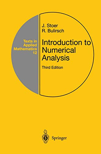 Introduction to Numerical Analysis (Texts in Applied Mathematics, 12)
