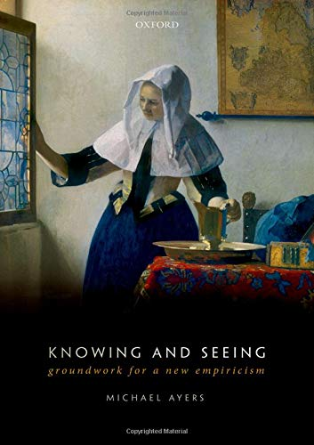 Knowing and Seeing: Groundwork for a new empiricism
