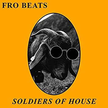 Soldiers Of House