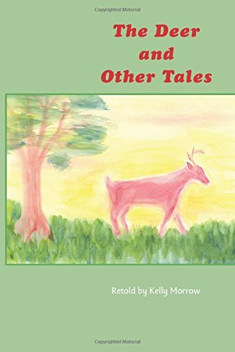 The Deeer and Other Tales by Kelly Morrow (2014-06-26)