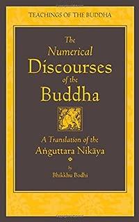 The Numerical Discourses of the Buddha: A Complete Translation of the Anguttara Nikaya (The Teachings of the Buddha)