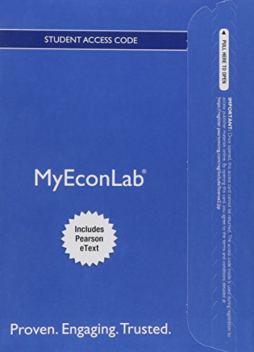 NEW MyLab Economics with Pearson eText -- Access Card -- for Microeconomics