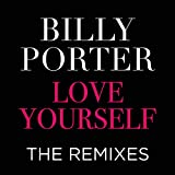 Love Yourself the Remixes [Explicit]