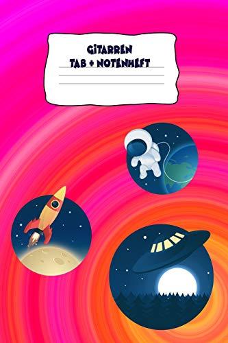 Gitarren Tab + Notenheft: Cover Space rot Notizbuch zur Musik Inspiration, 120 beschreibbare Seiten, 6x9 Zoll (215.9 x 279.4 cm), abwechselnd: ... 5 Tab und Tabulatur Zeilen und Notenseite.
