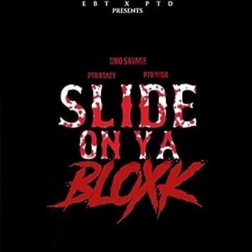 Slide On Ya Bloxk