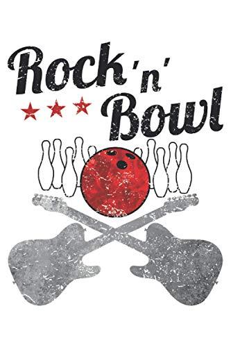 Rock'N'Bowl - Bowlingspieler Bowling Rocker Notizbuch (Taschenbuch DIN A 5 Format Liniert): Bowling Spieler Notizbuch, Notizheft, Schreibheft, ... oder Metal Musik hören und Bowling spielen.