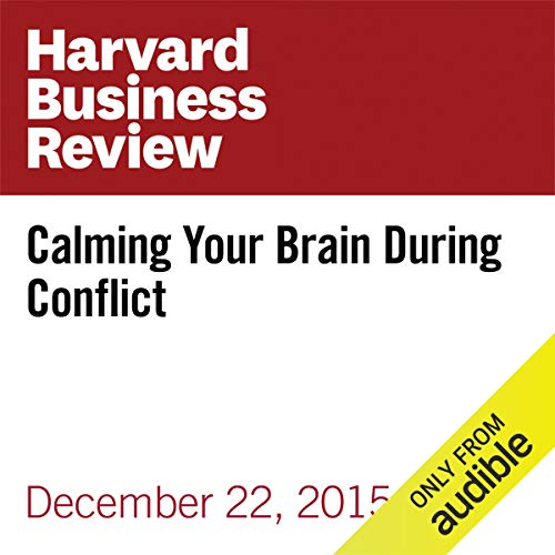 Calming Your Brain During Conflict audiobook cover art