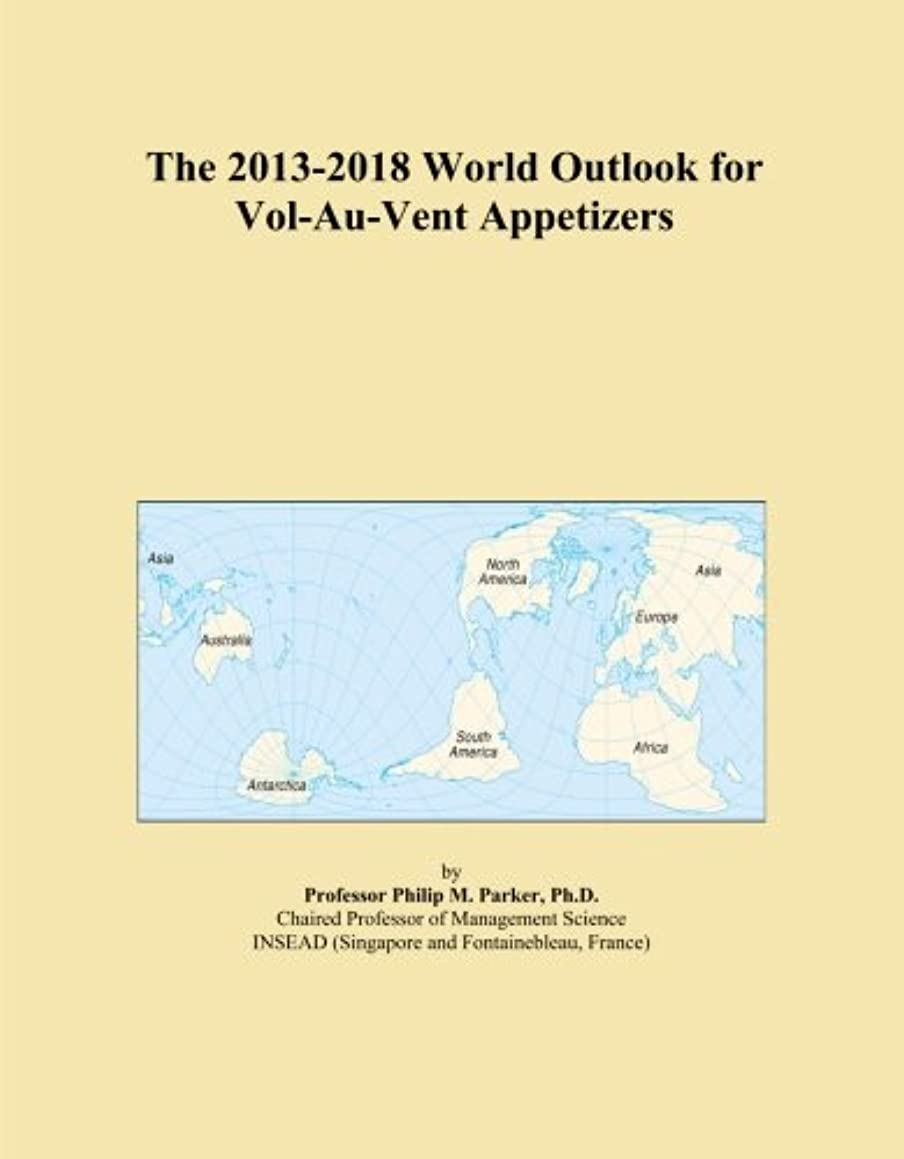 The 2013-2018 World Outlook for Vol-Au-Vent Appetizers